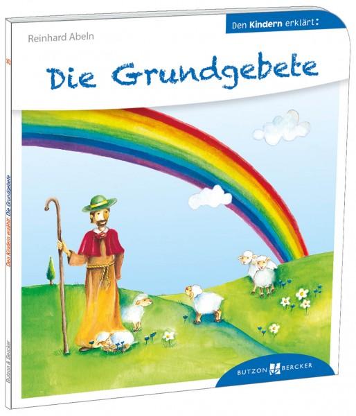 """Kinderbuch """"Die Grundgebete den Kindern erklärt"""""""