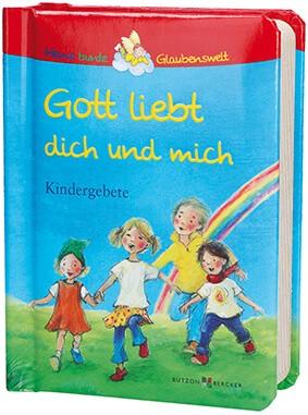 """Bilderbuch """"Gott liebt dich und mich"""""""