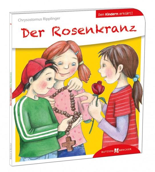 """Kinderbuch """"Der Rosenkranz den Kindern erklärt"""""""