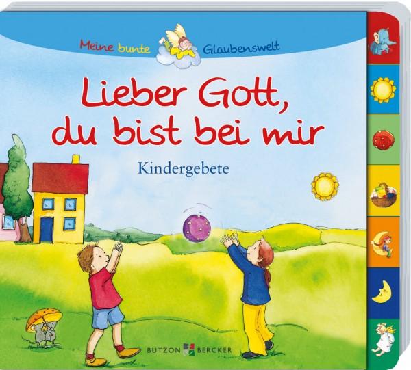 """Bilderbuch """"Lieber Gott du bist bei mir - Kindergebete"""""""