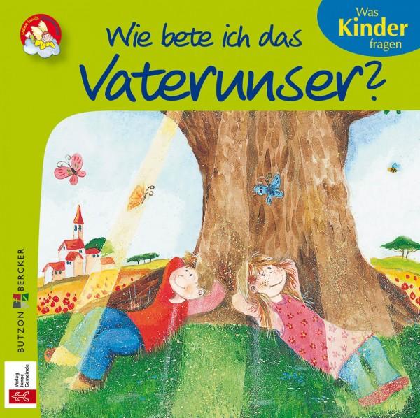 """Kinderbuch """"Wie bete ich das Vaterunser?"""" im Miniformat"""