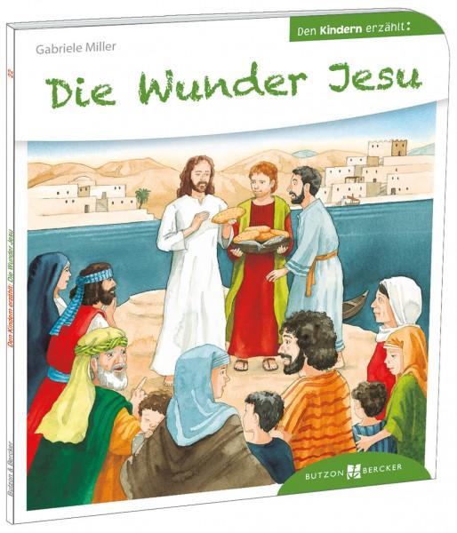 """Kinderbuch """"Die Wunder Jesu den Kindern erzählt"""""""