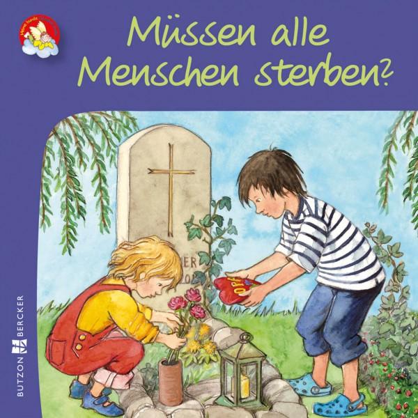 """Kinderbuch """"Müssen alle Menschen sterben?"""" im Miniformat"""