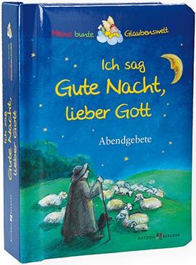 """Bilderbuch """"Ich sag Gute Nacht, lieber Gott"""""""